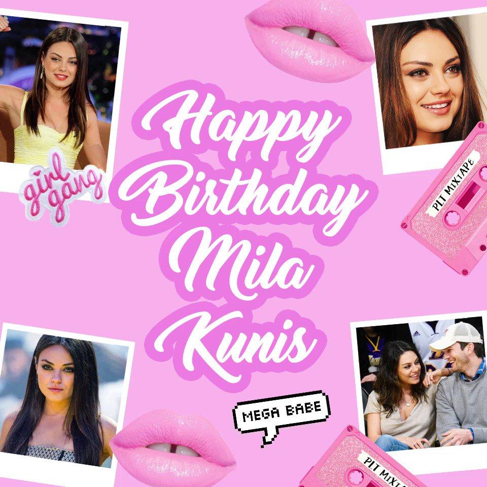Happy birthday to our on-screen girl crush Mila Kunis