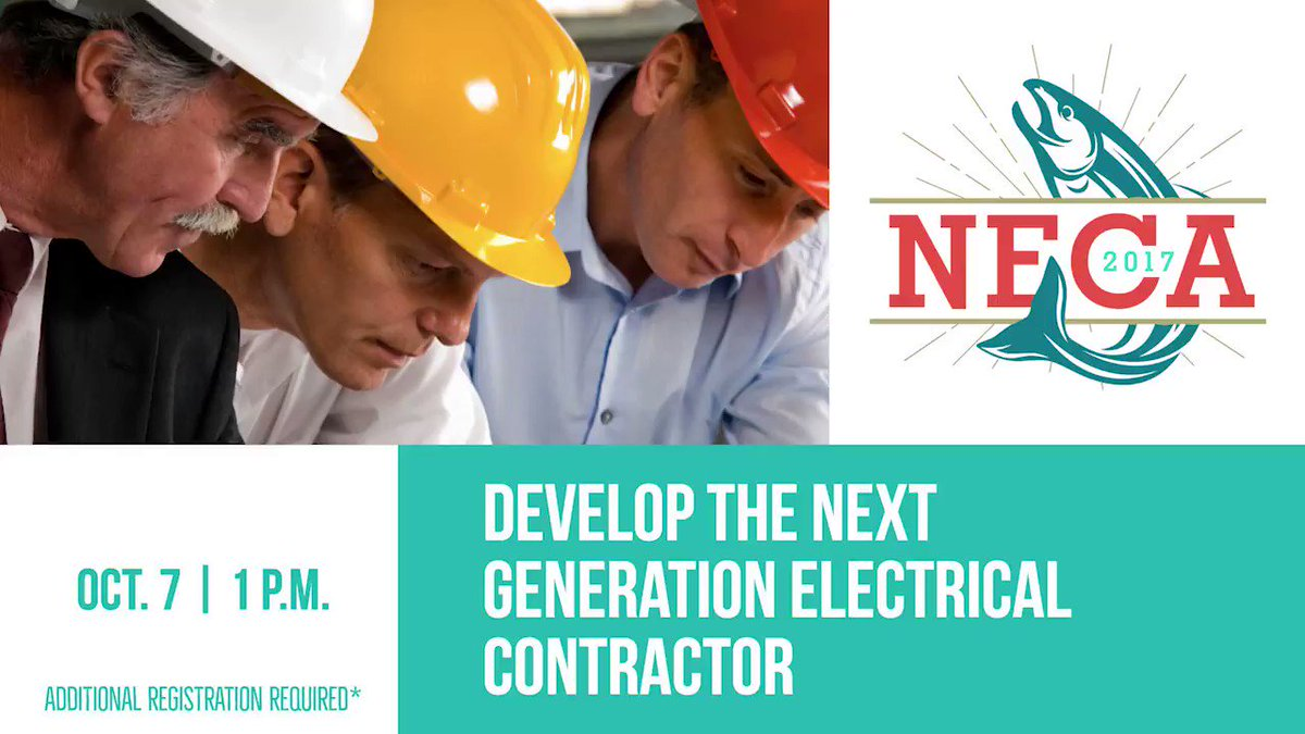 Check out @NicBittle's #NECA17 preconvention workshop about developing the next-generation electrical contractor. https://t.co/BHptlYHjkk