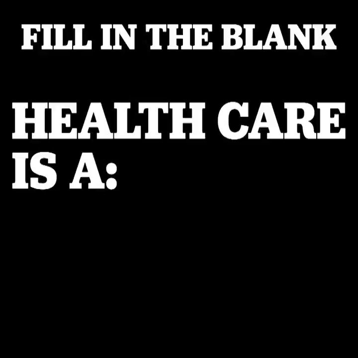 Fill in the blank #MedicareForAll https://t.co/tr9V2AXxZE