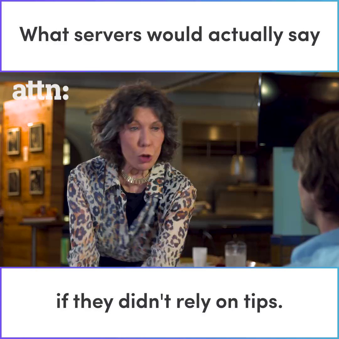#OneFairWage What servers would say if they did not rely on tips. https://t.co/Q2DaiXdtGx