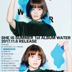 "SHE IS SUMMER1st FULL ALBUM""WATER""🌿🚰店着日🚰🌿 pic.twit…"