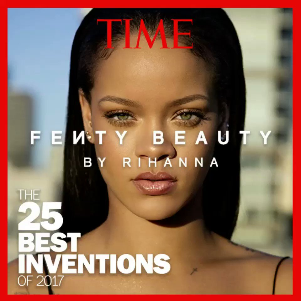 .@TIME mag named @fentybeauty one of the 25 best inventions of 2017! I'm honored and I have to send love to everyone who's supported this brand in the 2months that we've been here! Glory to the Most High. https://t.co/sGxsiO6wxA