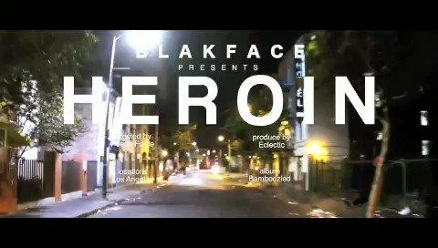 New Video 'Heroin'  #Bamboozled  #Blakfa...