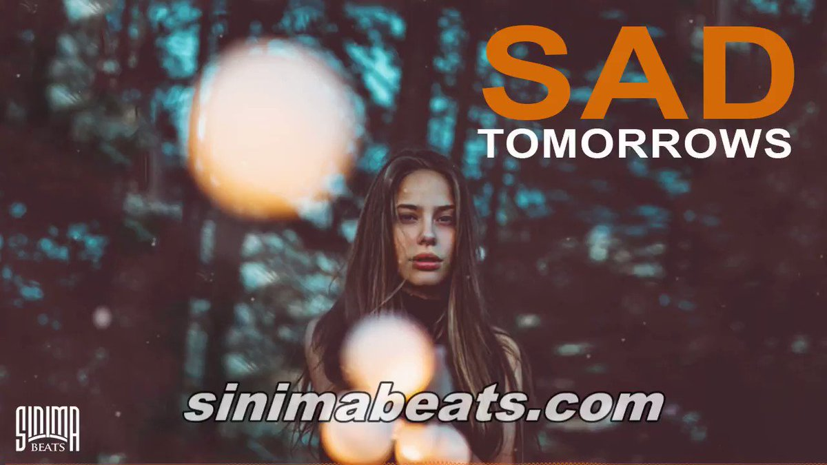 Image for the Tweet beginning: *New* SAD TOMORROWS Instrumental (Trap/R&B