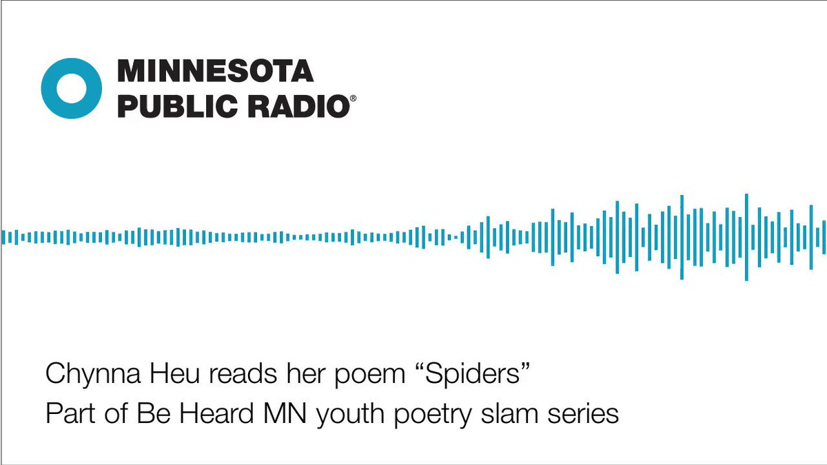 Mpr news on twitter did you hear chynna heus poem spiders mpr news on twitter did you hear chynna heus poem spiders today give it a listen then click below for more about minnesota be heard youth poetry ccuart Image collections