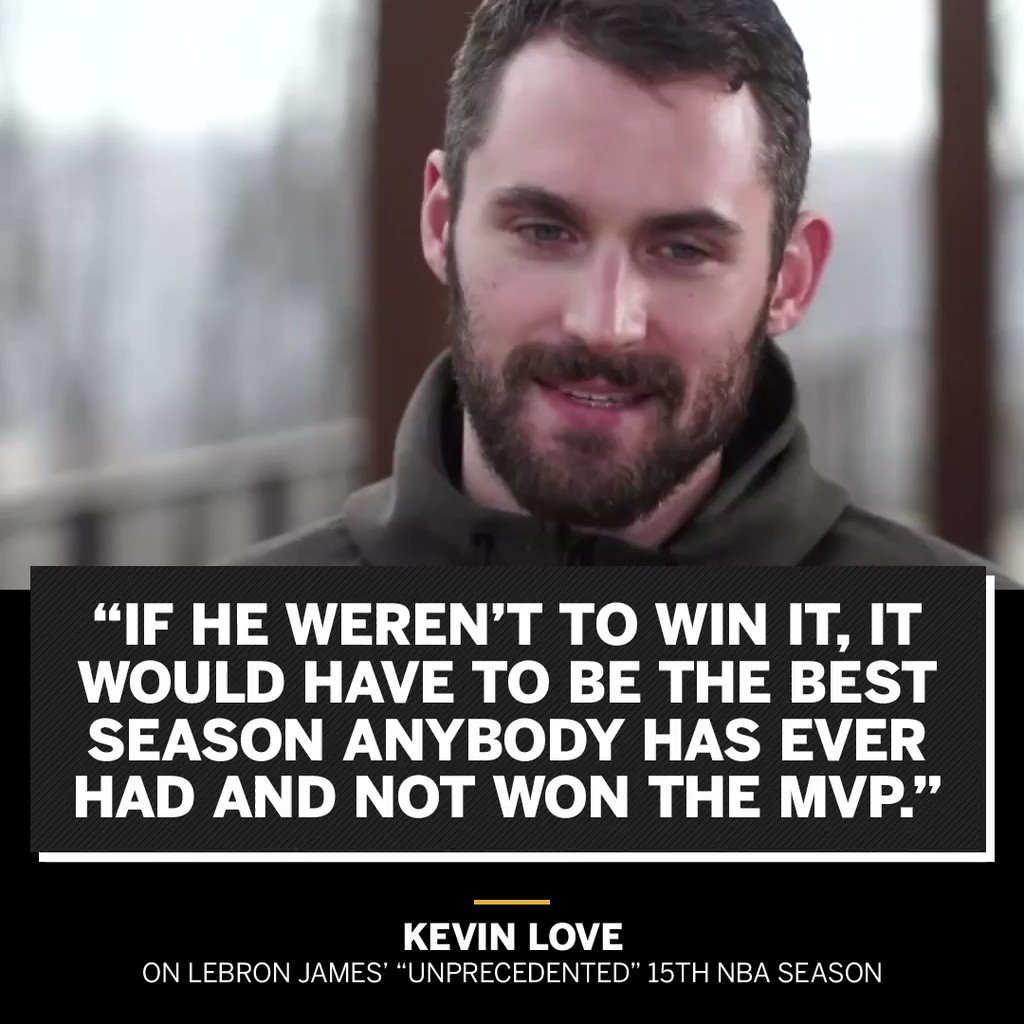 Kevin Love thinks LeBron James could easily be the MVP this season.