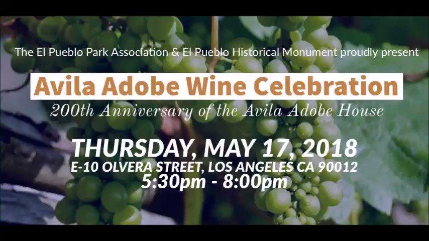 Image for the Tweet beginning: WINE LOS ANGELES! Avila Adobe
