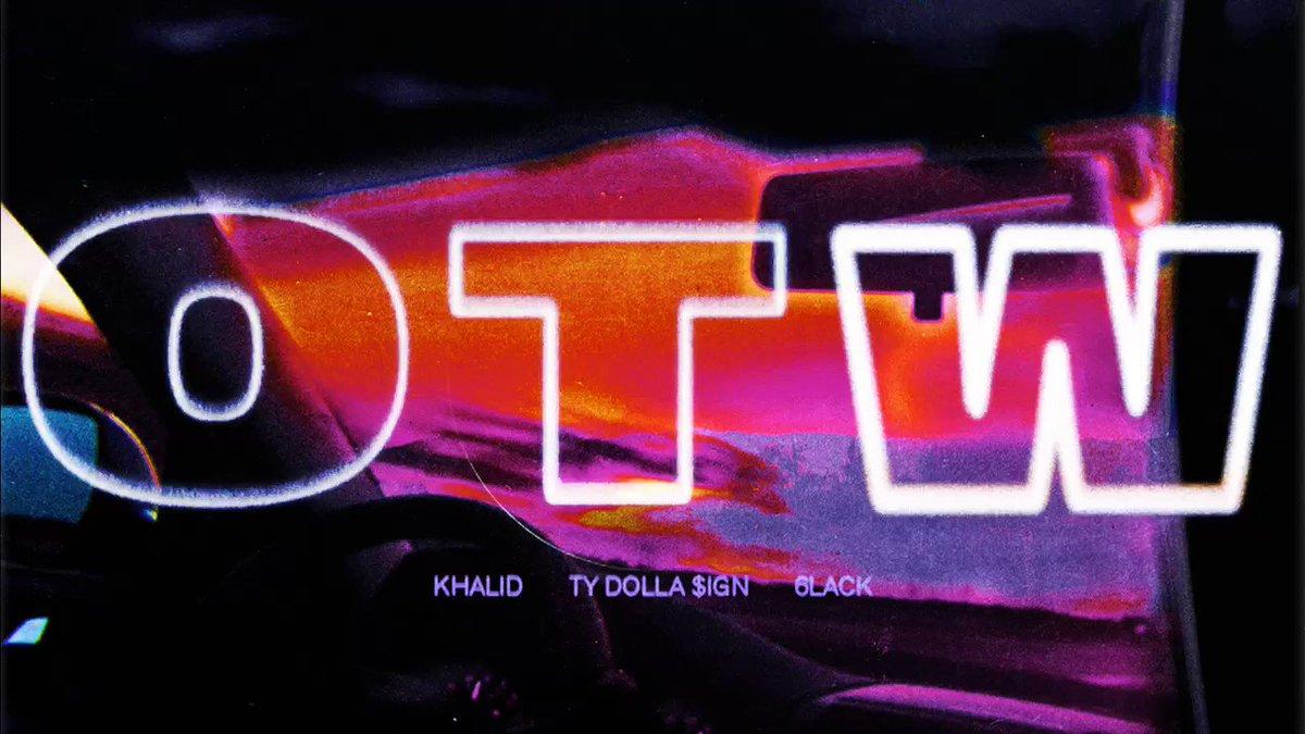 OTW out now @thegreatkhalid @tydollasign 🏎 smarturl.it/XOTW