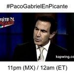 #PacoGabrielEnPicante