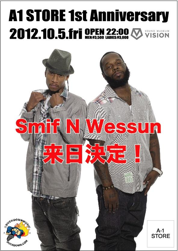 「A-1 STORE 1st Anniversary」2012.10.5 (FRI) @ SOUND MUSEUM VISION <Special Guest : Smif-n-Wessun> http://t.co/FcHmoM1Z