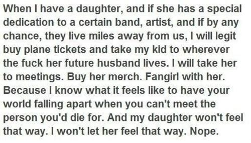Dear future daughter, I will do all of this. I promise. http://t.co/srB2pglt