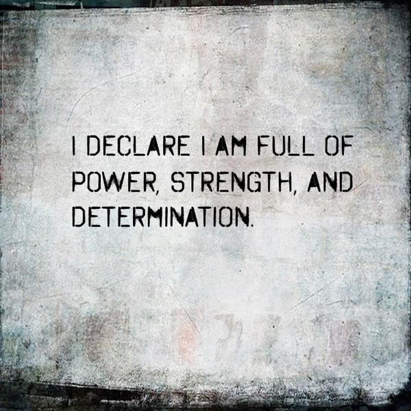 """Quotes About Strength And Determination: Lakewood Church On Twitter: """"I Declare I Am Full Of Power"""