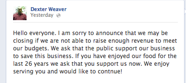 Dexter Weaver posted this message on his Facebook page yesterday saying he may have to close Weaver D's. http://pic.twitter.com/OKn5QYYi