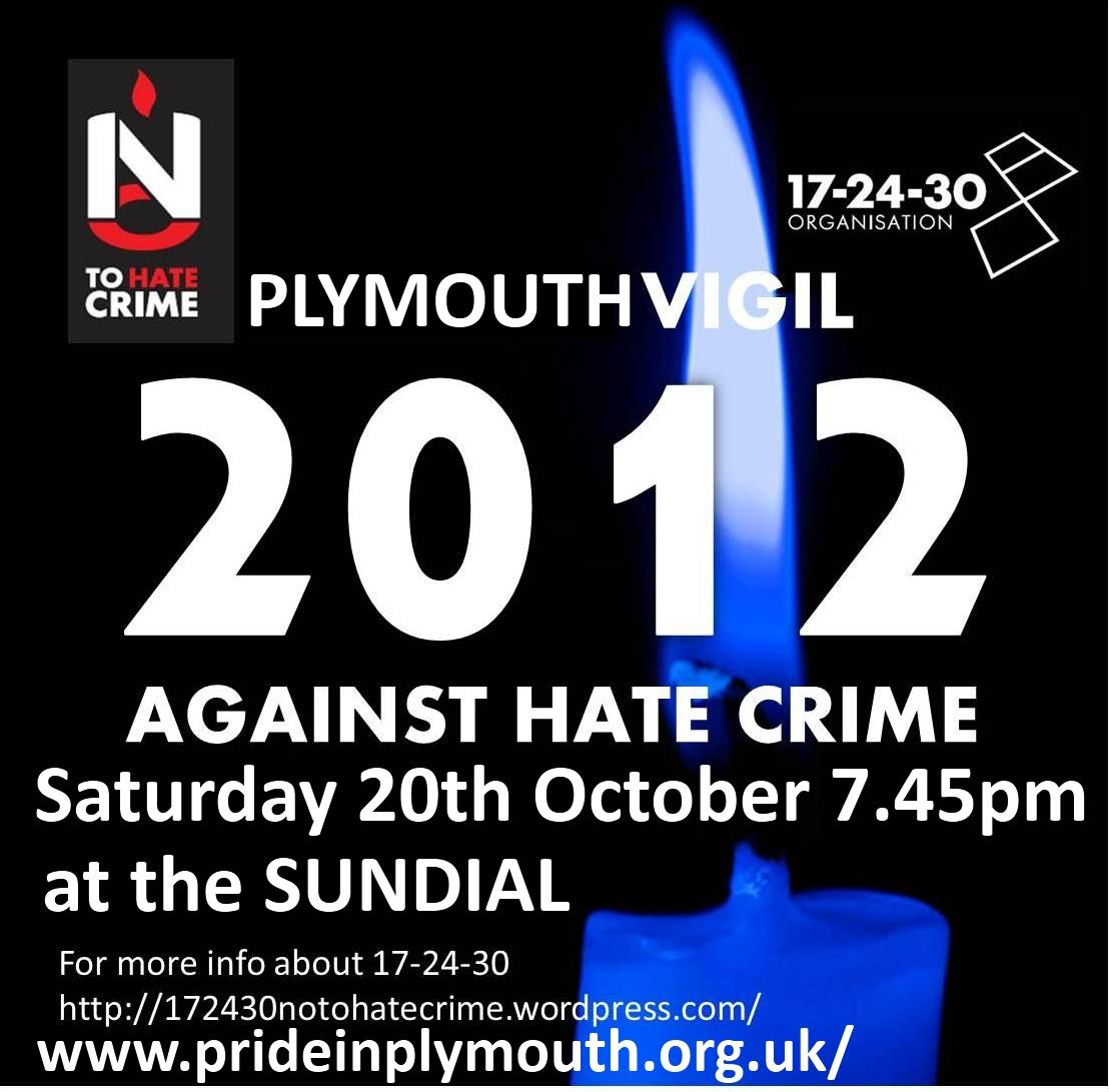 Plymouth Vigil against Hate Crime Sat 20th October 2012 7.45pm at the Sundial