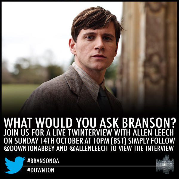 Tweet us your question for @Allenleech using the hashtag #bransonqa & it may be asked on Sunday's twinterview. #downton http://pic.twitter.com/laxEq3Ul