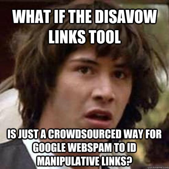 Disavow Links Tool Meme