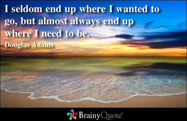 brainyquote on twitter i seldom end up where i wanted to