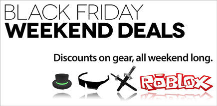 Roblox On Twitter Robloxs Black Friday Sale Runs All Weekend