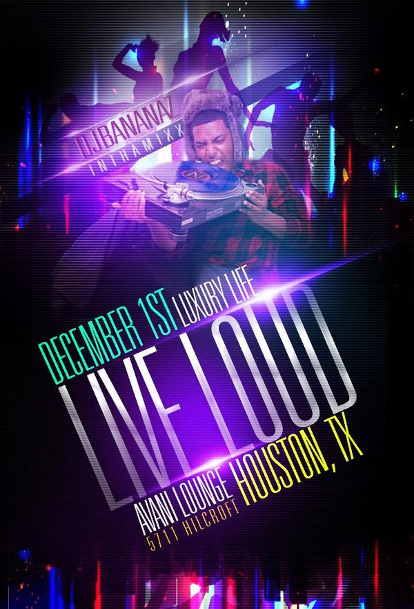 Come #LiveLoud with the #LuxuryLife Team #HoustonTX #AvanniLounge @DjBananaZ in tha mixx http://t.co/84dCogXT