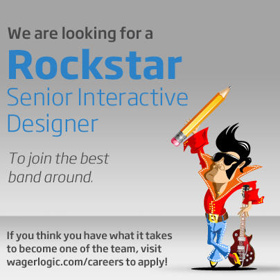 We're looking for a Senior Interactive Designer. More info here: http://www.wagerlogic.com/careers/