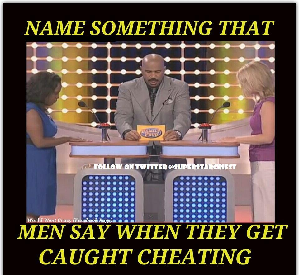 When say get caught what cheating men they 50 Things