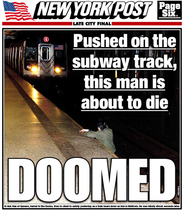New York Post grimly captures moment before man is struck by subway after being pushed onto tracks. http://pic.twitter.com/sisO7aWv