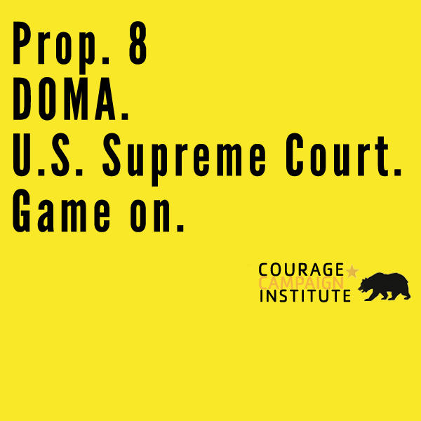 BREAKING: US Supreme Court takes both #Prop8 & #DOMA. #GameOn. http://pic.twitter.com/UaO7Hsqp