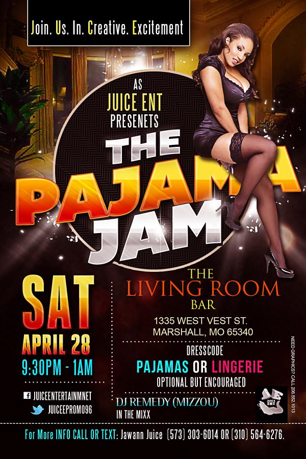 Jawann Wilcox On Twitter PARTY ALERT Saturday April 28 Pajama Jam THE LIVING ROOM BAR IN MARSHALL MO Tco L24FludD