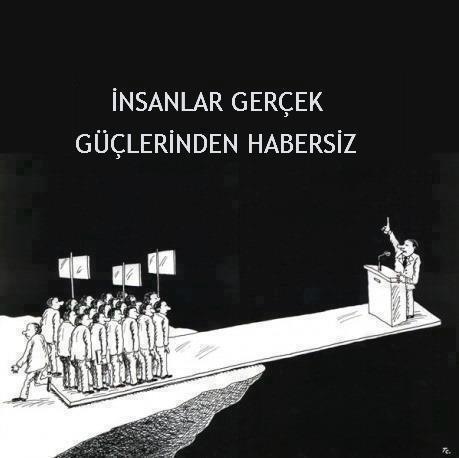 İnsanlar gerçek güçlerinden habersiz - 1 Mayıs Emek ve Dayanışma Günü Kutlu Olsun