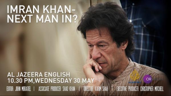 "Anila Khawaja on Twitter: ""#PTI #ImrankhanPTI - MUST WATCH! Al-jaz Eng 'People & Power: Imran Khan - Next Man In?' Wed 30th May at 22:30GMT ..."