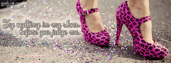 I Like To Quote On Twitter Try Walking In My Shoes Before You