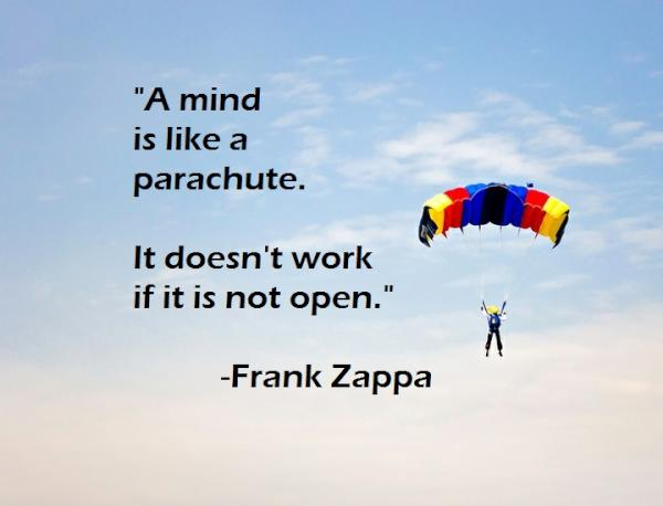 Frank Zappa Http://www.inspirational Quotes Daily.com/a Mind Is Like A Parachute/  U2026 #quotepic.twitter.com/GwIFftci