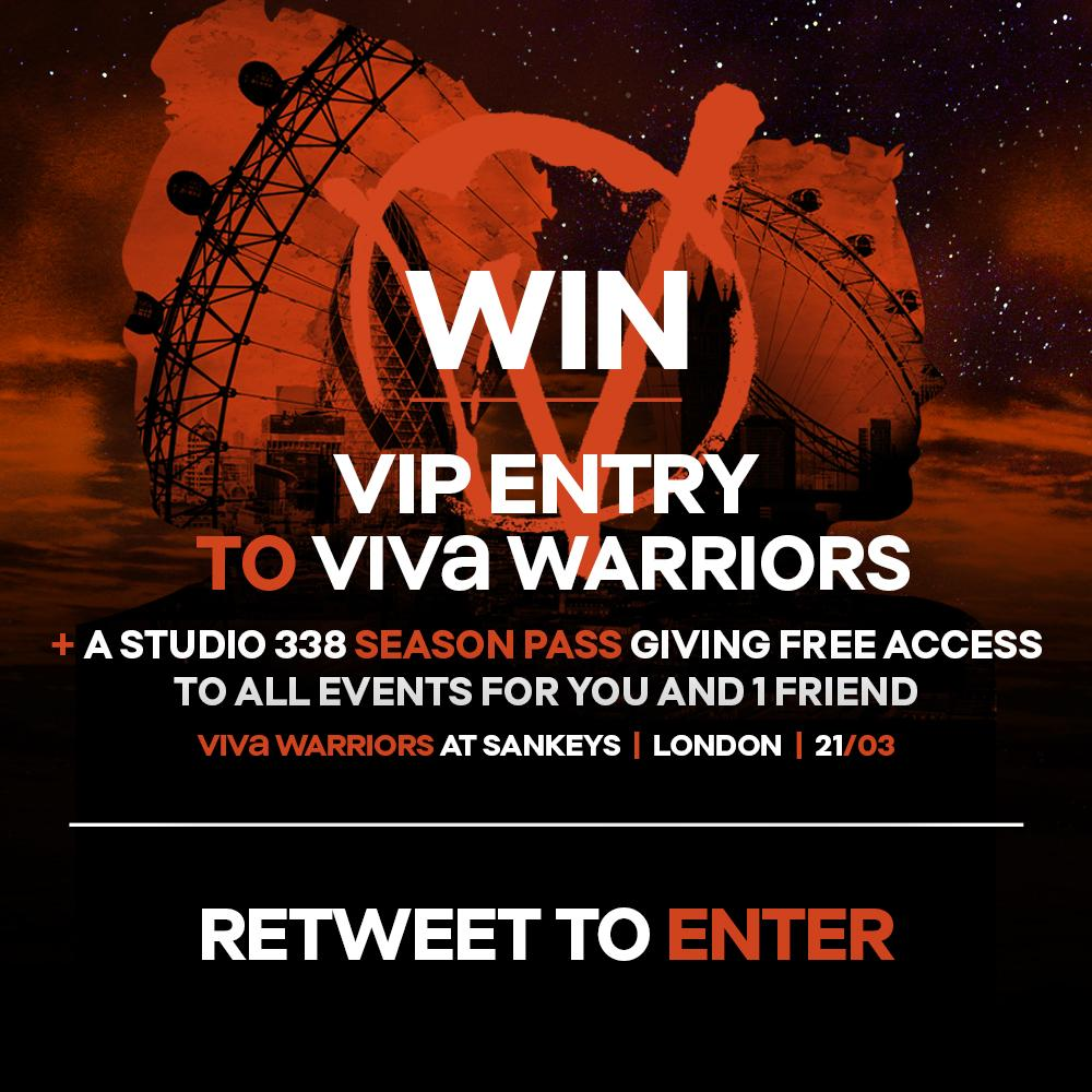 Want to win VIP entry to #VIVaWarriors @SankeysLondon March 21st & a @studio338 Season pass?  RT to enter ;) http://t.co/50qaSNZzn6