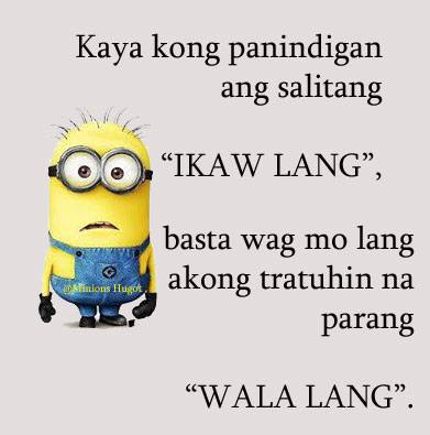 Hugot Pa More 60 On Twitter Minions Minion Tagalog Quotes Stunning Minion Quotes Tagalog