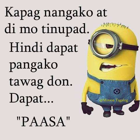 Hugot Pa More 60 On Twitter Minions Hugotpamore Hugotpa Impressive Minion Quotes Tagalog