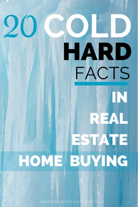 20 Cold Hard Facts in Real Estate Home Buying http://t.co/hsaEa4hLRK #RealEstate #MortgageUpdated via @LynnPineda http://t.co/BaTNOvSZoj