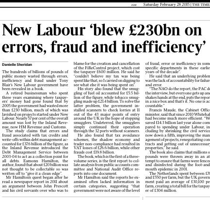 New Labour 'blew £230,000,000,000.00 on errors, fraud and inefficiency'  That's £48 million for every day in Govt. http://t.co/NzG6wWwv2c