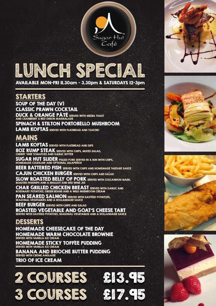 The @SugarHutCafe are serving a lovely lunch menu from 11.30-3.30. 2 courses for £13.95 or 3 courses for £17.95 http://t.co/03VqmfBPv5
