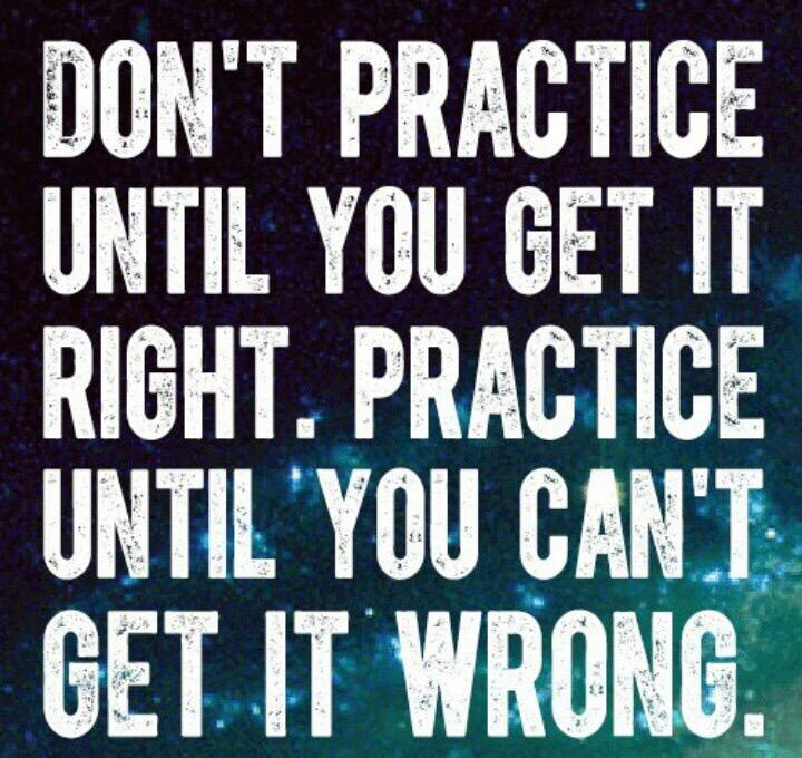 Don't practice until you get it right. Practice until you can't get it wrong. #music #musicians #lifeismusic http://t.co/nvAHJN0fP5