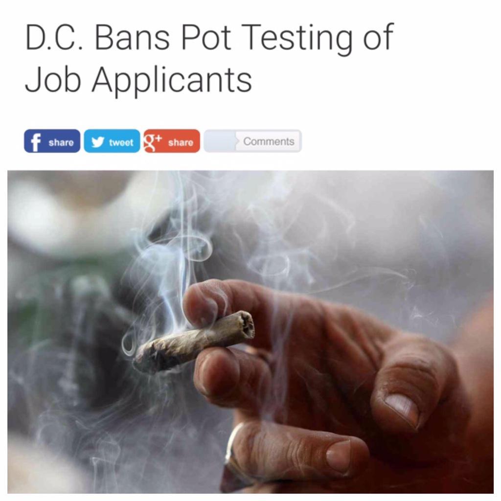 "Wow. ""DC Bans Marijuana Testing of Job Applicants."" @nbcwashington  #DCmarijuana  http://t.co/Gc7U2jARUX http://t.co/KxiIkTPGCa"