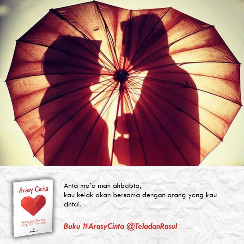 "Buku #ArasyCinta on Twitter: ""Anta ma'a man ahbabta.Engkau kelak ..."