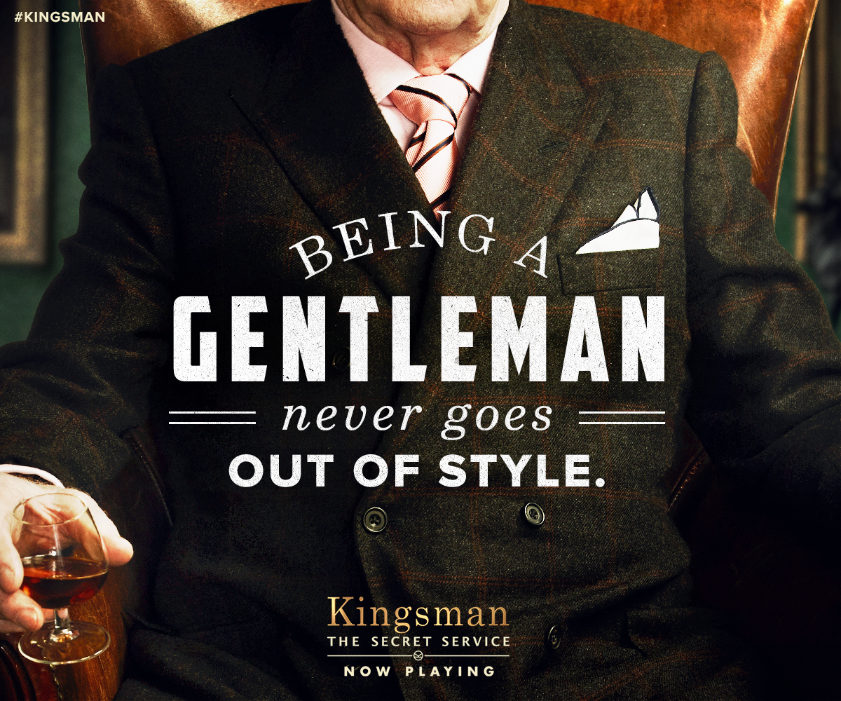 "Kingsman The Secret Service Quotes: Kingsman On Twitter: ""Villains Come And Go. #Kingsman Are"