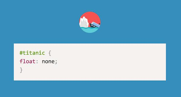 CSS Puns - #titanic { float: none; }  Awesome. hahahaha http://t.co/3Av5gmPfVf
