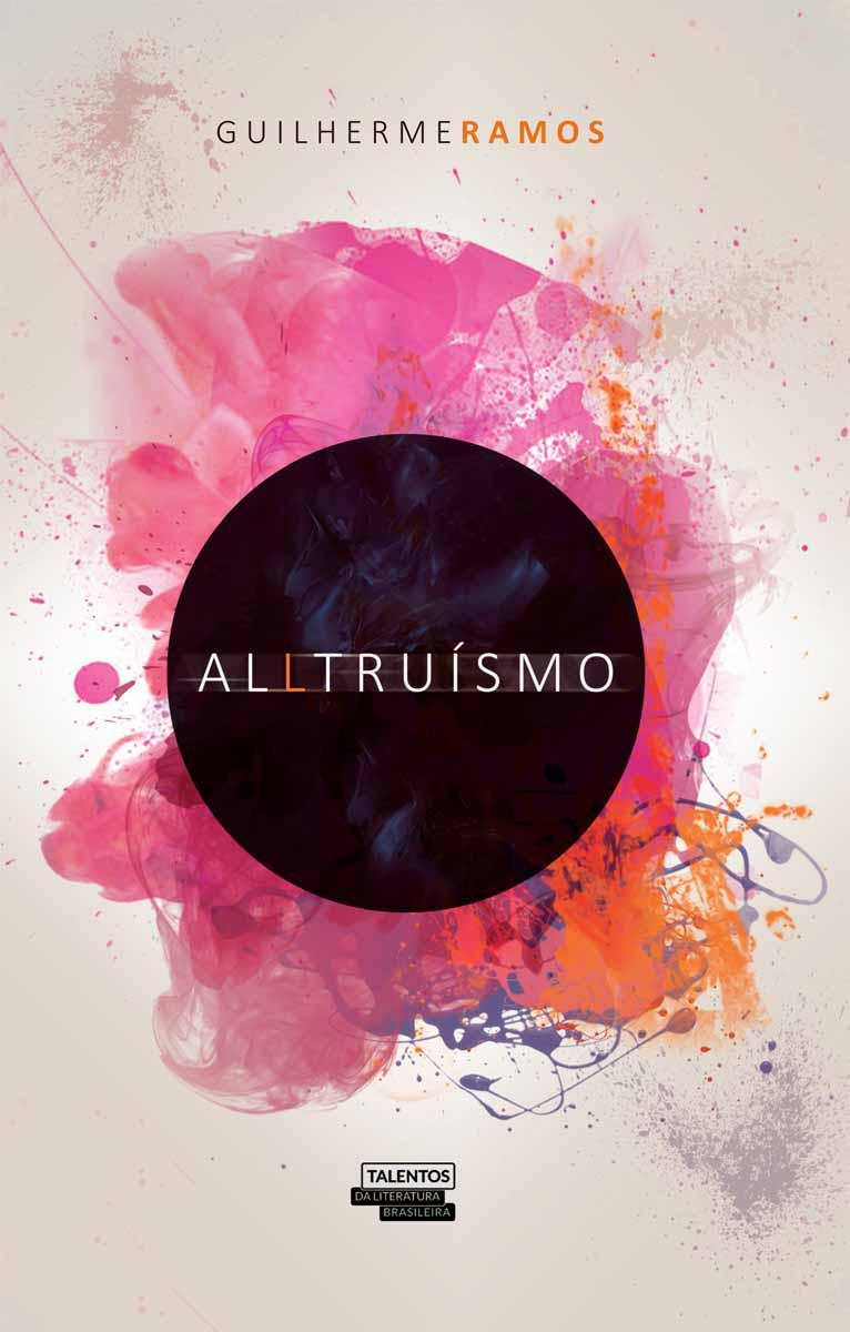 O primeiro da lista é o #Alltruísmo, do autor Guilherme Ramos. Confira a sinopse: http://t.co/8NMU2yiN3j http://t.co/sht8ibcDrD