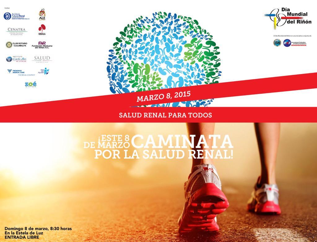 Este 8 de marzo invita a tu familia y amigos a la 2ª Caminata por la #SaludRenal en el D.F. #DíaMundialDelRiñón http://t.co/JMmQpNEbG4