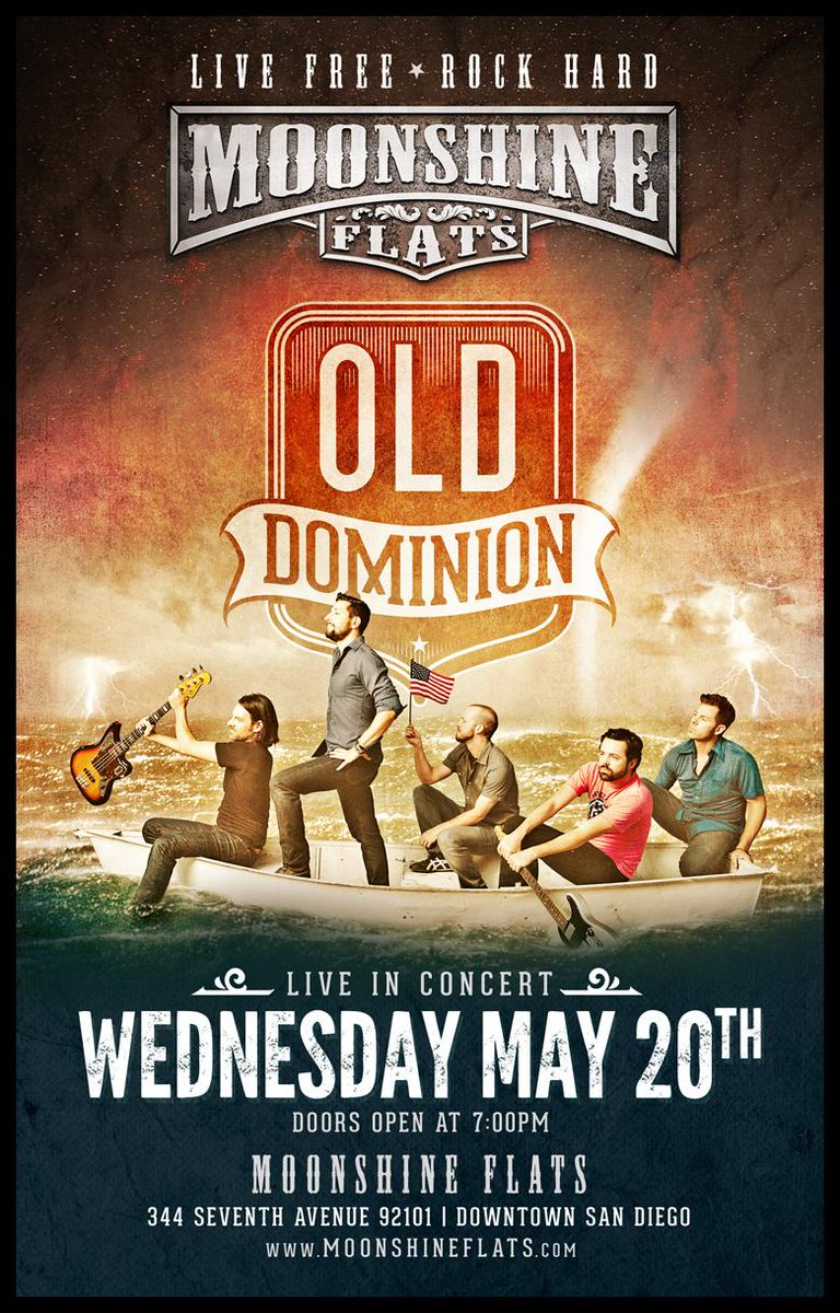 Old Dominion On Twitter California We Re Heading Your Way 5 20 Moonshineflats Doors Open At 7 Pm Be There Http T Co Cjqty260