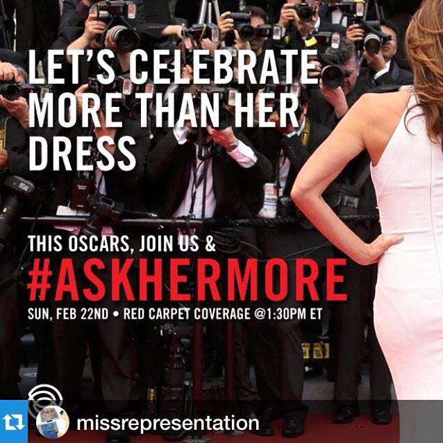 #AskHerMore http://t.co/LCIsyfWjxa