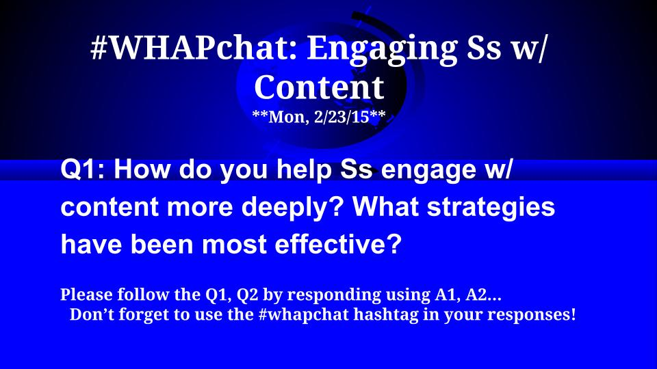 Thumbnail for #WHAPchat: Engaging Ss w/Content