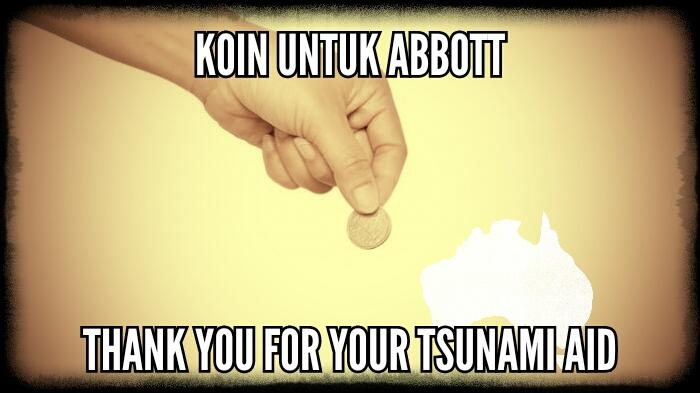 Koin Untuk Abbott or Coin for Abbott - Thank You For Your Tsunami Aid