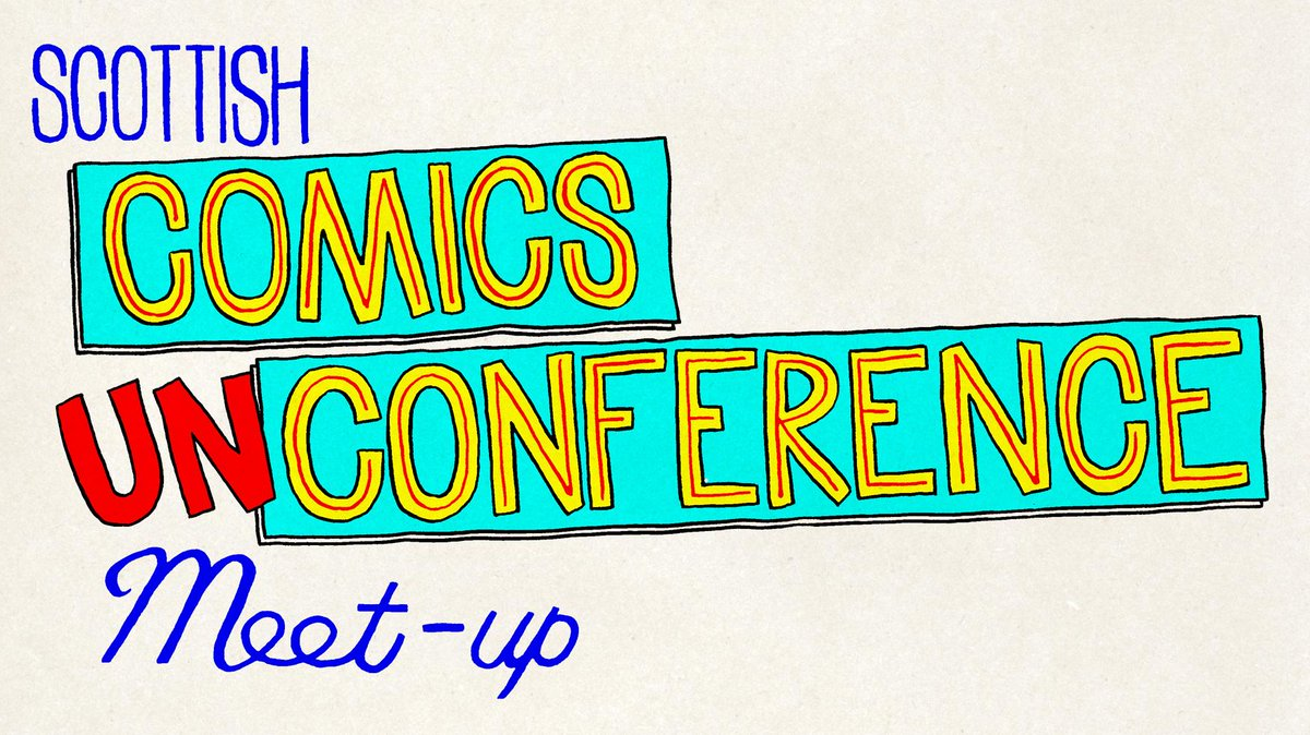 All you need to know about the Scottish #Comics Unconference http://t.co/ggp1fRbk31 #comicsunconf15 http://t.co/rdtlzWxGhX #scotbookconf